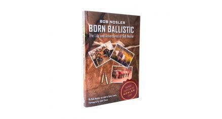 Born Ballistic Hardcover Book